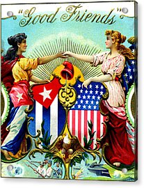 1898 Good Friends Cuban Cigars Acrylic Print