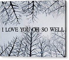 18x24 I Love You Oh So Well Acrylic Print