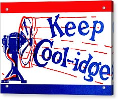 1924  Keep Coolidge Poster Acrylic Print by Historic Image