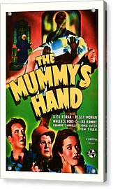 1940 The Mummys Hand Vintage Movie Art Acrylic Print