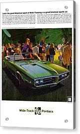 1968 Pontiac Firebird - Wide Track Pontiacs Acrylic Print