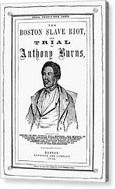 Anthony Burns (1834-1862) Acrylic Print