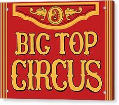 Big Top Circus Acrylic Print by Kristin Elmquist