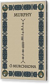 Acrylic Print featuring the digital art Murphy Written In Ogham by Ireland Calling