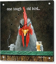 One Tough Old Bird... Acrylic Print