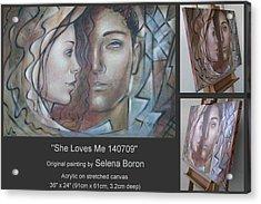 She Loves Me 140709 Acrylic Print