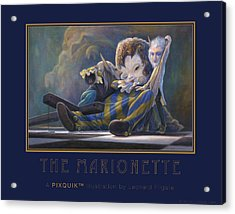 The Marionette Acrylic Print