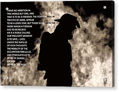 To Be A Fireman Acrylic Print