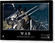 War Inspirational Quote Acrylic Print by Stocktrek Images