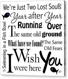 Wish You Were Here Word Art Acrylic Print