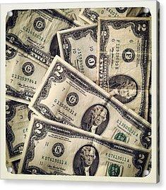 #2dollarbill #2 #tagforlikes #money Acrylic Print
