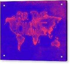Change Acrylic Print by Michelle Wiltz