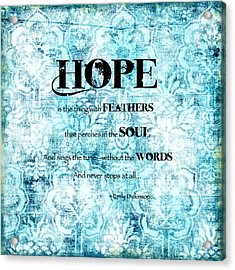 Hope Acrylic Print by Bonnie Bruno
