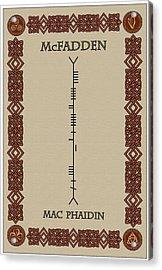 Mcfadden Written In Ogham Acrylic Print