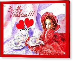 Be My Valentine Acrylic Print by Irina Sztukowski