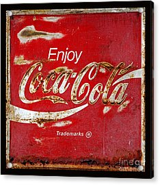 Coca Cola Vintage Rusty Sign Black Border Acrylic Print by John Stephens