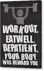 Gym Motivational Quotes Poster Acrylic Print by Lab No 4 - The Quotography Department