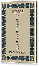 Acrylic Print featuring the digital art Kehoe Written In Ogham by Ireland Calling