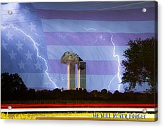 9-11 We Will Never Forget 2011 Poster Acrylic Print by James BO  Insogna