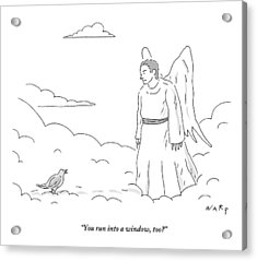 A Bird In Heaven Addresses A Male Angel And Asks Acrylic Print