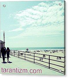 A Day Shot On The Pier #tarantphotos Acrylic Print