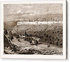 A General View Of The City Of Jerusalem Acrylic Print