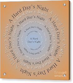 A Hard Day's Night 3 Acrylic Print by Andee Design