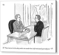 A Job Interviewer Scolds An Interviewee Acrylic Print