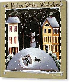 A Kitten Winter Wonderland Acrylic Print by Catherine Holman