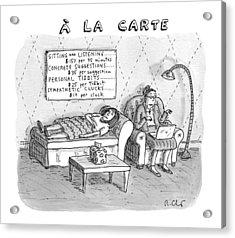 A La Carte -- Therapy Where A Placard Lists Acrylic Print