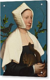 A Lady With A Squirrel And A Starling Acrylic Print by Hans Holbein the Younger