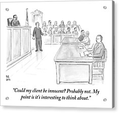 A Lawyer Makes His Case In Front Of A Jury Acrylic Print by Paul Noth