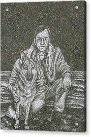 A Man And His Dog Acrylic Print by Dennis Pintoski