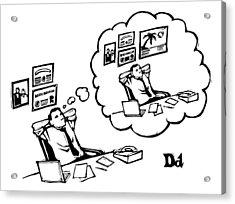 A Man Sitting At A Desk Imagines Himself Sitting Acrylic Print