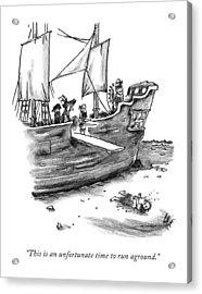 A Pirate Shit Stuck On Land Acrylic Print