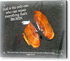 A Psalm For The Brokenhearted Acrylic Print by Kathy  White
