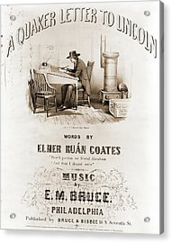 A Quaker Letter To Lincoln, Words By Elmer Ruán Coates Acrylic Print