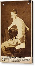 A Richmond Prisoner In American Civil War Acrylic Print by Celestial Images