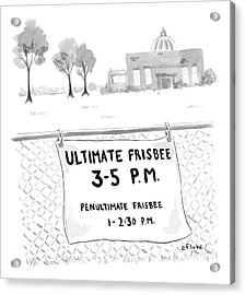 A Sign On A Fence Reads: Ultimate Frisbee 3-5 Pm Acrylic Print