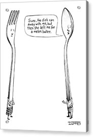 A Spoon Talks To A Fork Acrylic Print by Matthew Diffee
