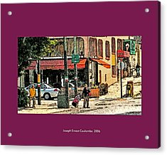A Street In Frisco 2006 Acrylic Print by Joseph Coulombe