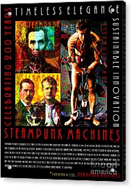 A Word From The Ceo Steampunk Machines Celebrating 200 Years 20140515 Black V2 Acrylic Print