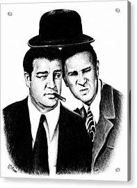 Abbott And Costello Acrylic Print