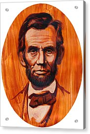 Abe Lincoln  Acrylic Print by Harry West