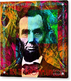 Abe The Broham Lincoln 20140217 Acrylic Print by Wingsdomain Art and Photography