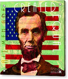 Acrylic Print featuring the photograph Abraham Lincoln Gettysburg Address All Men Are Created Equal 20140211p68 by Wingsdomain Art and Photography