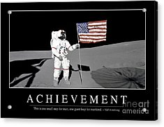 Achievement Inspirational Quote Acrylic Print