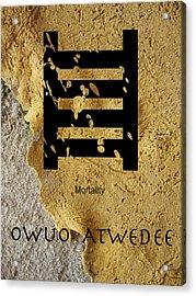Adinkra  Owuo Atwedee Acrylic Print