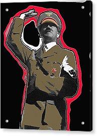 Adolf Hitler Saluting 2 Circa 1933-2009 Acrylic Print by David Lee Guss