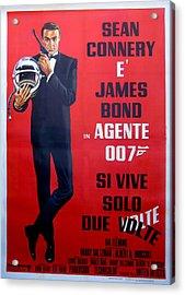 Agente 007 Si Vive Solo Due Volte Acrylic Print by Georgia Fowler